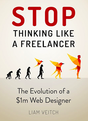 Stop Thinking Like a Freelancer by Liam Vietch